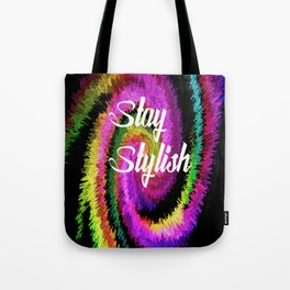 Stay Stylish Tote Bag