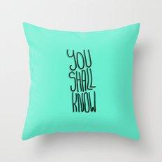 You Shall Throw Pillow