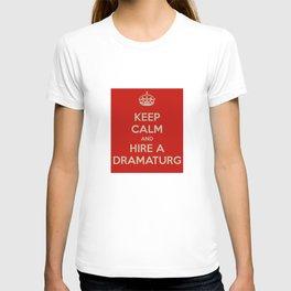Hire a Dramaturg T-shirt