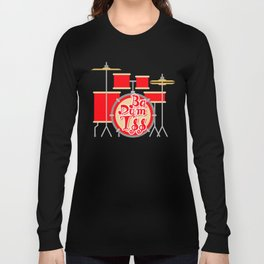 Ba Dum Tss  Long Sleeve T-shirt