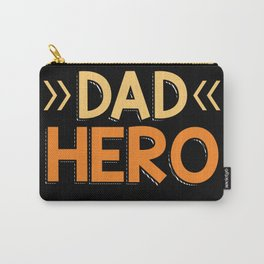 Father Husband Dad Hero Carry-All Pouch