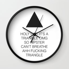 Triangle Fucking Hipster Wall Clock