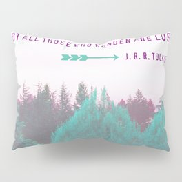 "Dreamland Forest - J. R. R. Tolkien Quote - ""Not all those who wander are lost."" Pillow Sham"