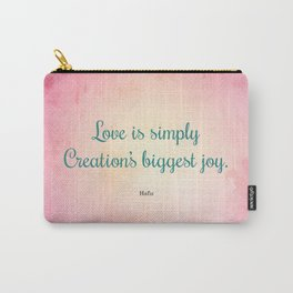 Love is Simply... Quote by Hafiz Carry-All Pouch