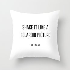 Shake it like a picture Throw Pillow