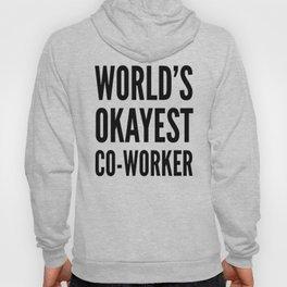 World's Okayest Co-worker Hoody