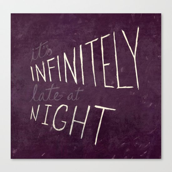 Infinitely Late at Night Canvas Print