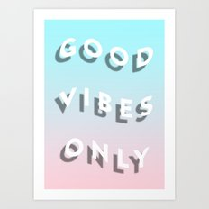 Good Vibes Only - Shadow Gradient - Vaporwave Art Print