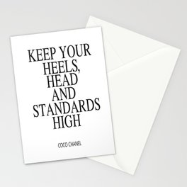 Keep Your Heels, Head And Standards High Digital Print Instant Art Stationery Cards