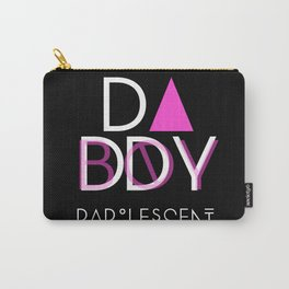 Dadolescent Carry-All Pouch