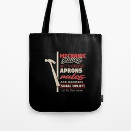 Mechanic with greasy aprons Tote Bag