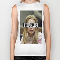 "lindsay lohan Biker Tanks featuring Lindsay Lohan ""Thug Life"" **Signed** by ActuallyHappy"