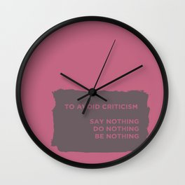 To Avoid Criticism Wall Clock