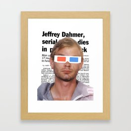 Dahmer w/ 3D Glasses. Framed Art Print