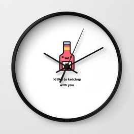 JUST A PUNNY KETCHUP JOKE! Wall Clock