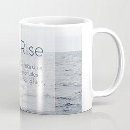 Ocean Waves. Still I Rise by Maya Angelou Coffee Mug