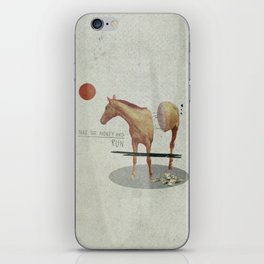 Take The Money and Run iPhone Skin