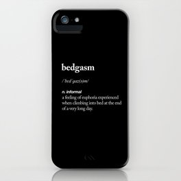 Bedgasm funny meme dictionary definition modern black and white typography home room wall decor iPhone Case