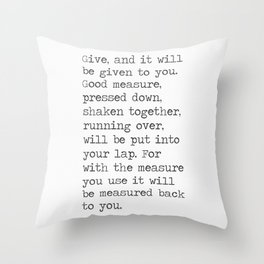 Luke 6:38 Throw Pillow