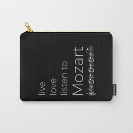 Live, love, listen to Mozart (dark colors) Carry-All Pouch