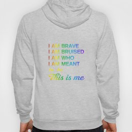 LGBT T-Shirt This is Me Inspirational LGBT Pride Hoody