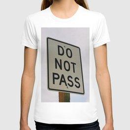 Do Not Pass T-shirt