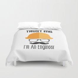 Trust Me I'm An Engineer Duvet Cover