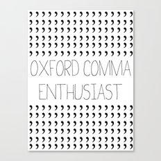 Oxford comma Enthusiast, Grammar Love, Writing, Writer Canvas Print