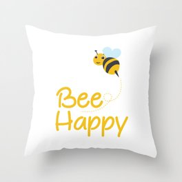 Bee Happy, Bumble Bee, Bee Lover, Bumble Bee Gift Throw Pillow