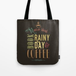 Coffee, book & rainy day Tote Bag