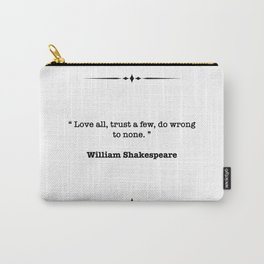 William Shakespeare Quote Carry-All Pouch