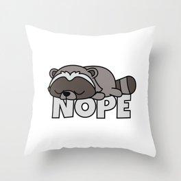 Nope Funny Racoon Raccoon Throw Pillow