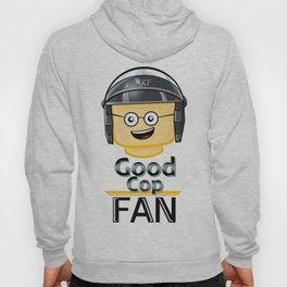 Good Cop Fan Hoody