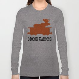 Moose Caboose Long Sleeve T-shirt