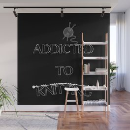 Addicted to knitting - inverted Wall Mural
