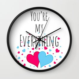 You're My Everything Wall Clock
