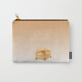 my body craves buttery goodness.. funny psych tv quote Carry-All Pouch