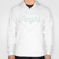 fangirl Hoodies featuring Fangirl by mimeowmia