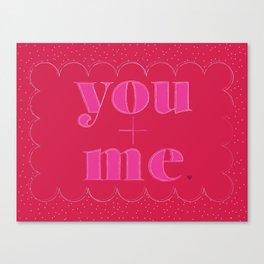 you+me valentine Canvas Print