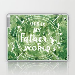 This is My Father's World Laptop & iPad Skin