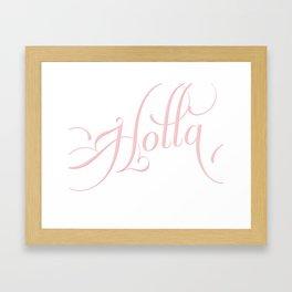 holla calligraphy Framed Art Print