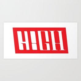 H!GH Contrast Art Print