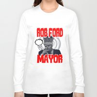 ford Long Sleeve T-shirts featuring ROB FORD by JASONJAMES