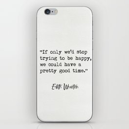 Either Wharton quote iPhone Skin