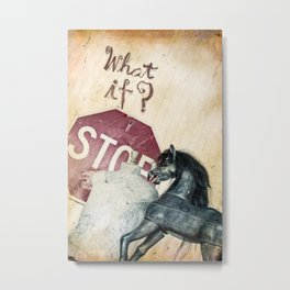 If What? Metal Print