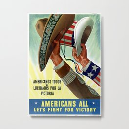 Americans lets all fight for victory Metal Print