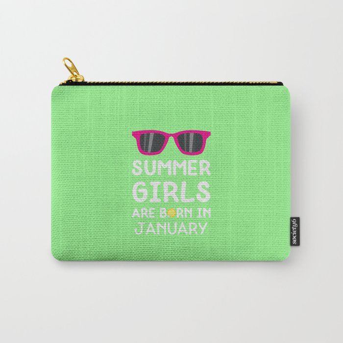 Summer Girls in JANUARY T-Shirt Dsyk9 Carry-All Pouch