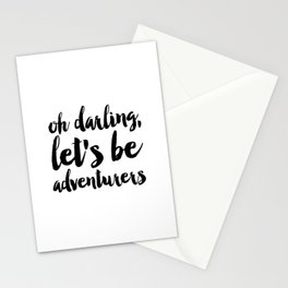 Love Quote Oh Darling Lets Be Adventurers Anniversary Gift For Him For Her Wall Quote Quote Print Stationery Cards