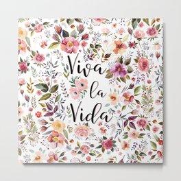 Viva La Vida Metal Print