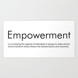 Empowerment (Definition) Art Print